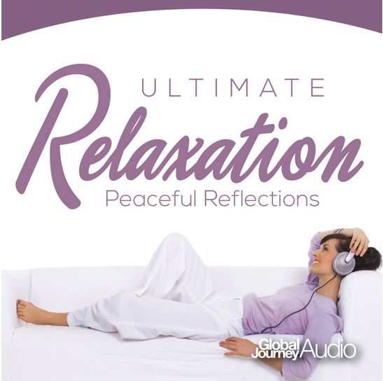 CD - Ultimate Relaxation - Peaceful Reflections